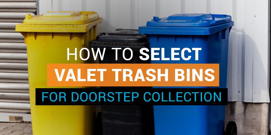 Valet Trash Bins