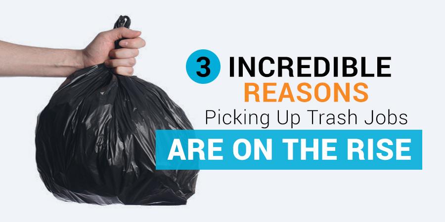 Picking Up Trash Jobs
