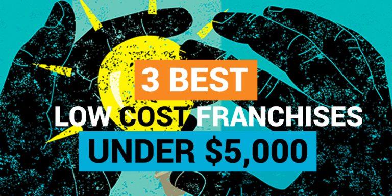 best low cost franchises under 5000 dollars