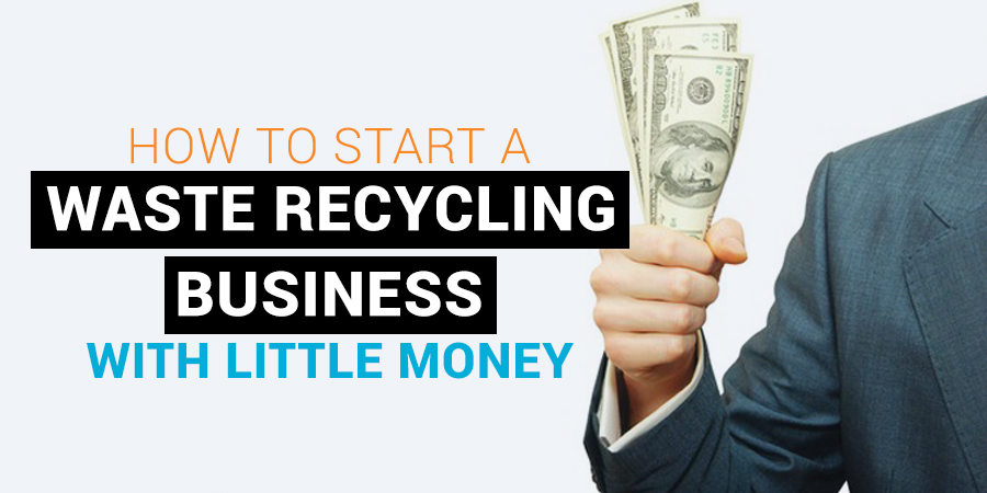 start a waste recycling business