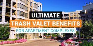 trash valet benefits