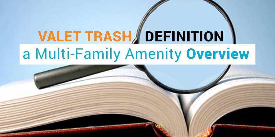 Valet Trash Definition