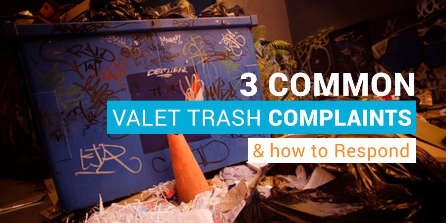 Valet Trash Complaints