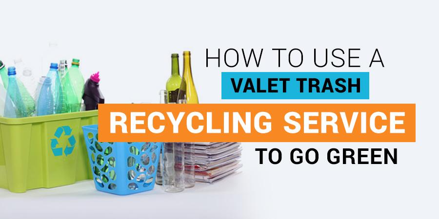 Valet Trash Recycling Service