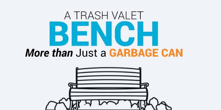 Trash Valet Bench