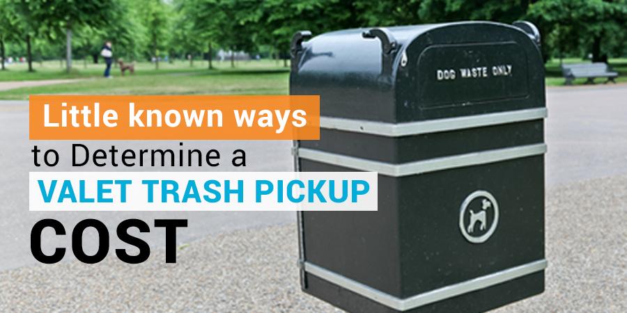 Valet Trash Pickup Cost