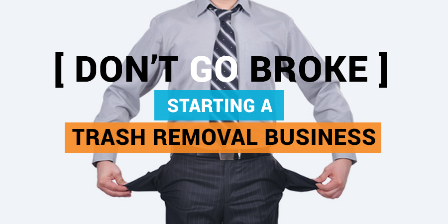Starting a Trash Removal Business