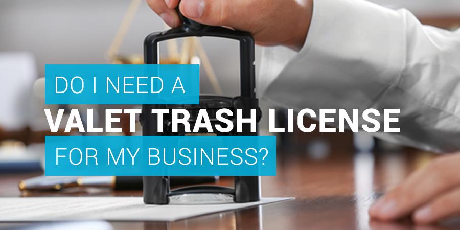 Valet Trash License